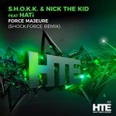 Force Majeure (SHOCK:FORCE Remix) by Shokk