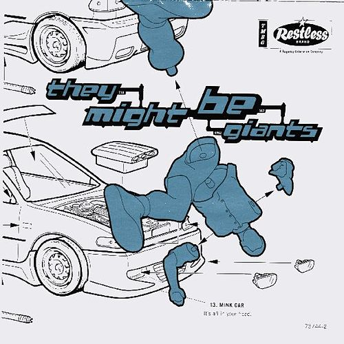 Mink Car by They Might Be Giants