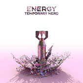 Energy von Temporary Hero