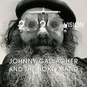 2020 Vision von Johnny Gallagher