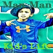 Kid's Life von Man Man