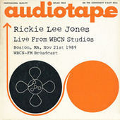 Live From WBCN Studios, Boston, MA, Nov 21st 1989 WBCN-FM Broadcast (Remastered) by Rickie Lee Jones
