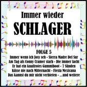 Immer wieder Schlager, Folge 5 de Various Artists