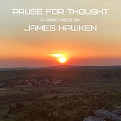 Pause for Thought (Instrumental) by James Hawken