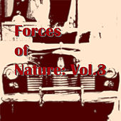 Forces of Nature: Vol.3 de Various Artists