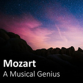 Mozart: A Musical Genius by Wolfgang Amadeus Mozart