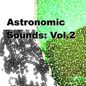 Astronomic Sounds: Vol.2 by Various Artists