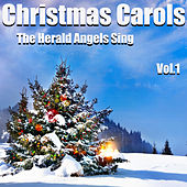 Christmas Carols - The Herald Angels Sing Vol.1 von Various Artists