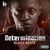 DETERMINATION by Black Beatz