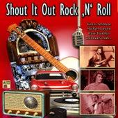Shout It out Rock 'N' Roll de Various Artists