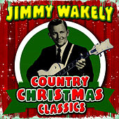 Country Christmas Classics by Jimmy Wakely