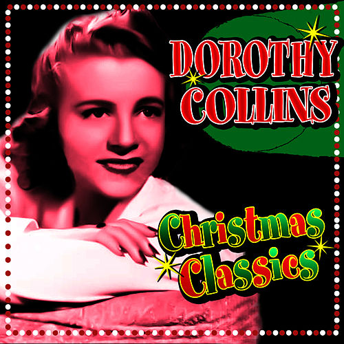 Christmas Classics by Dorothy Collins