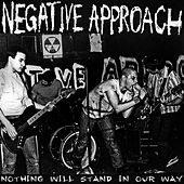 Nothing Will Stand In Our Way von Negative Approach
