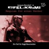 Eifel-Krimi, Folge 2: Requiem für einen Henker von Jacques Berndorf