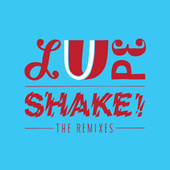 Shake Remixes by La Lupe
