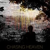 Chasing Heaven by Avic