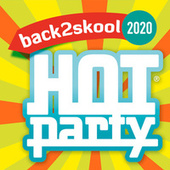 HOT PARTY BACK2SKOOL 2020 de Various Artists
