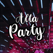Alta Party by Various Artists