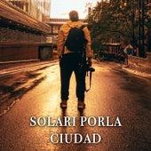 Solari por la ciudad de Various Artists