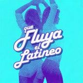 Que fluya el Latineo de Various Artists