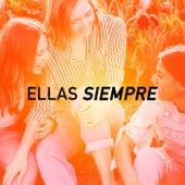 ELLAS SIEMPRE by Various Artists