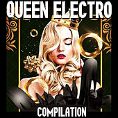 Queen Electro Compilation by Various Artists