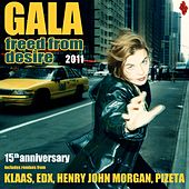 Freed From Desire 2011 (15th Anniversary) van Gala