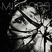 Mirrors by Spinelly