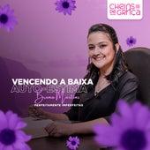Perfeitamente Imperfeitas: Vencendo a Baixa Auto-Estima by Cheias de Graça