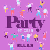 Party En Casa Ellas de Various Artists