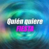 Quién quiere FIESTA by Various Artists