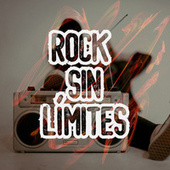 Rock Sin Límites by Various Artists