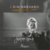 I Din närvaro (Live) de Josefina Gniste