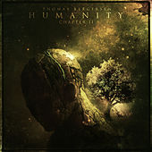 Humanity - Chapter II by Thomas Bergersen