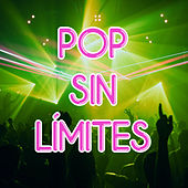 Pop Sin Límites by Various Artists