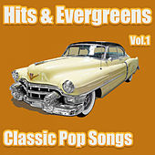 Hits & Evergreens - Classic Pop Songs Vol.1 by Various Artists