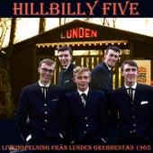 Hilllbilly Five - Liveinspelning Från Lunden Grebbestad 1965 von Hillbilly Five