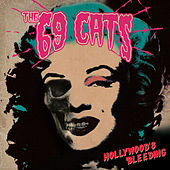 Hollywood's Bleeding by The 69 Cats