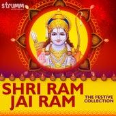 Shri Ram Jai Ram - The Festive Collection by Various Artists