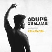 Adupé Obaluaê by Zé Manoel