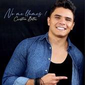 No Me Llames von Cristian Better