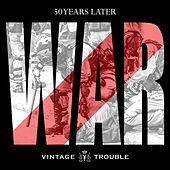 War (50th Anniversary) by Vintage Trouble