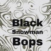 Black Snowman Bops de Johnny Maestro