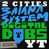 2 Cities (Remix) de Digitaldubs BaianaSystem