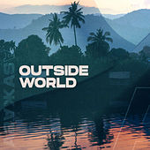 Outside World by Various Artists