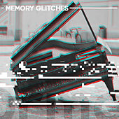 Memory Glitches by Various Artists