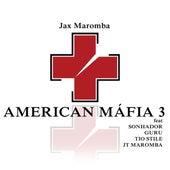 American Máfia 3 de JAX MAROMBA