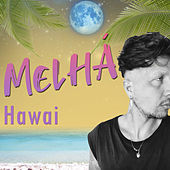 Hawai (Cover) by Melhá