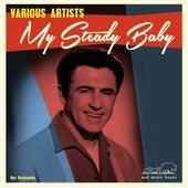My Steady Baby von Various Artists