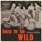 Born to Be Wild de Various Artists